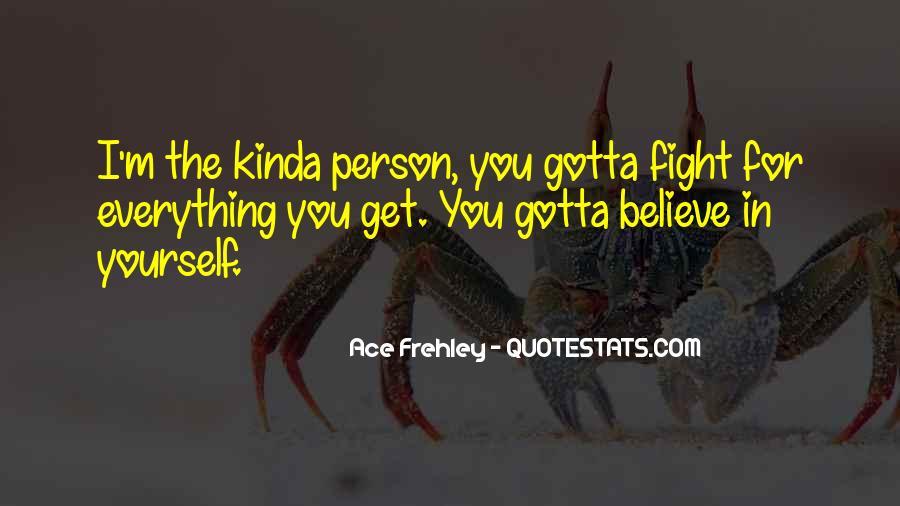 Gotta Believe Quotes #673320