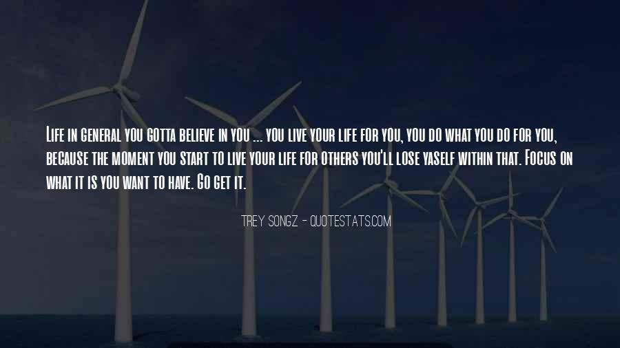 Gotta Believe Quotes #757167