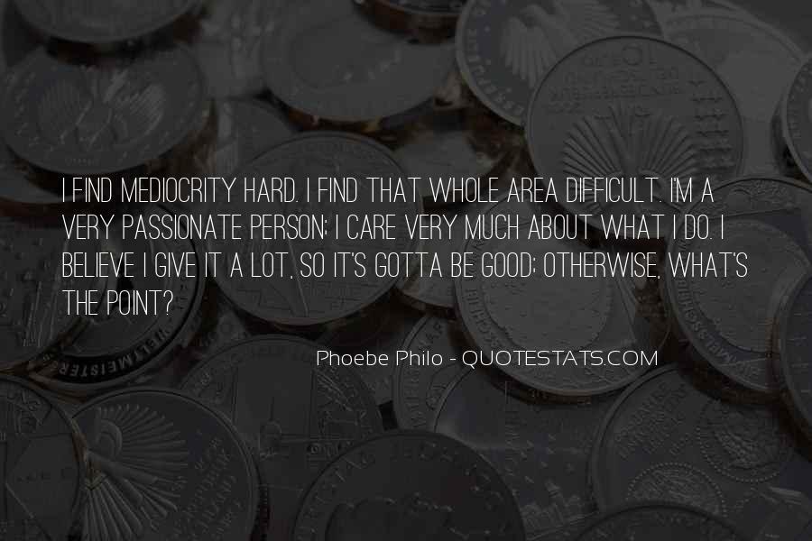 Gotta Believe Quotes #980743