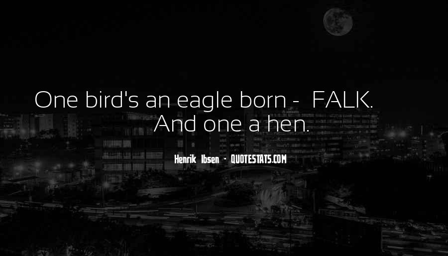 Quotes About The Eagle Bird #1731604