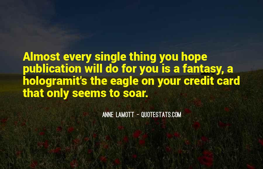 Quotes About The Eagle Bird #834791