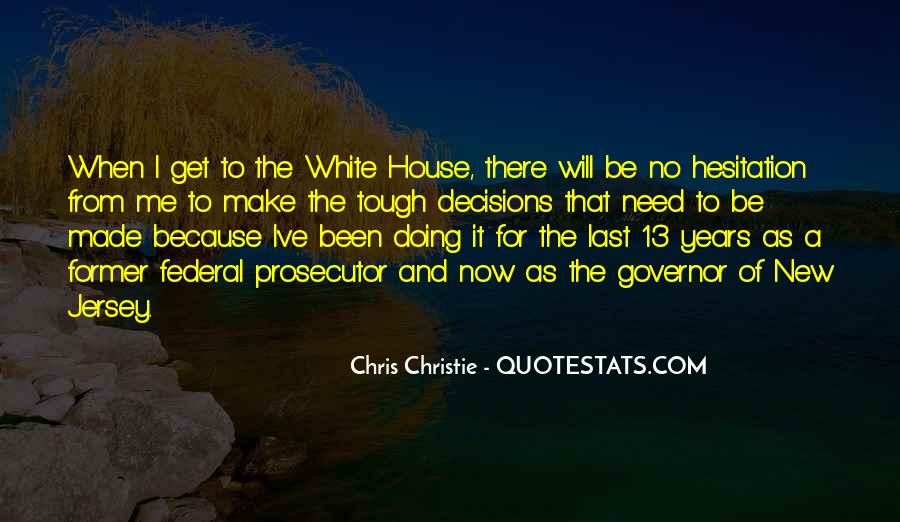 Governor Christie Quotes #207242