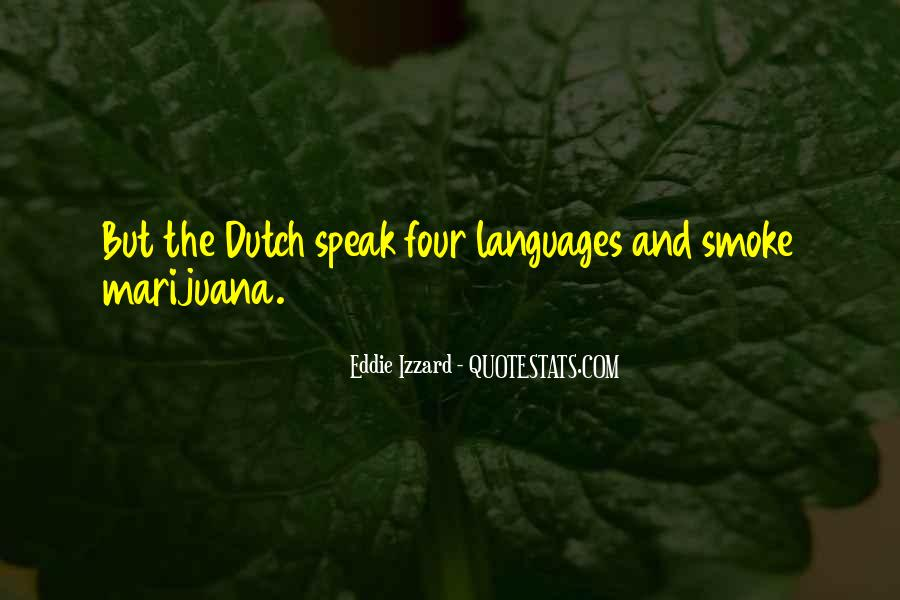 Quotes About The Dutch #144342