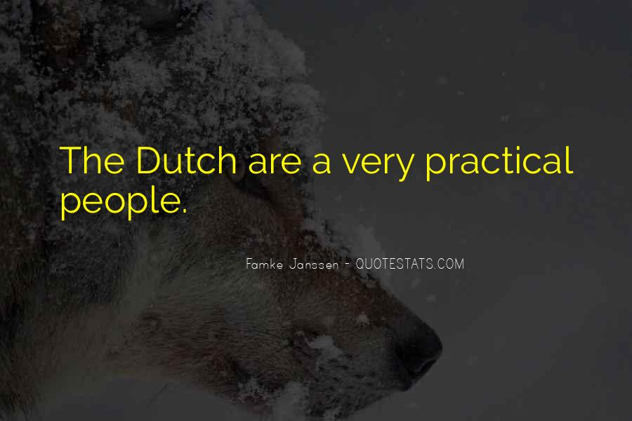Quotes About The Dutch #214914