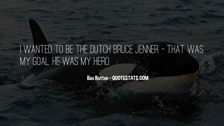 Quotes About The Dutch #315123
