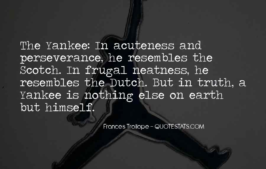 Quotes About The Dutch #318365