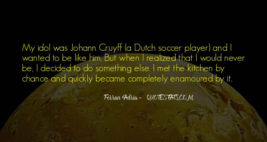 Quotes About The Dutch #354152
