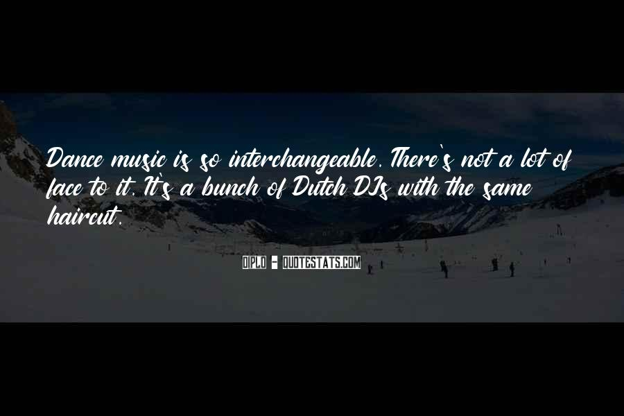 Quotes About The Dutch #533917