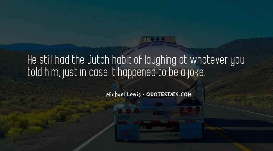 Quotes About The Dutch #633373