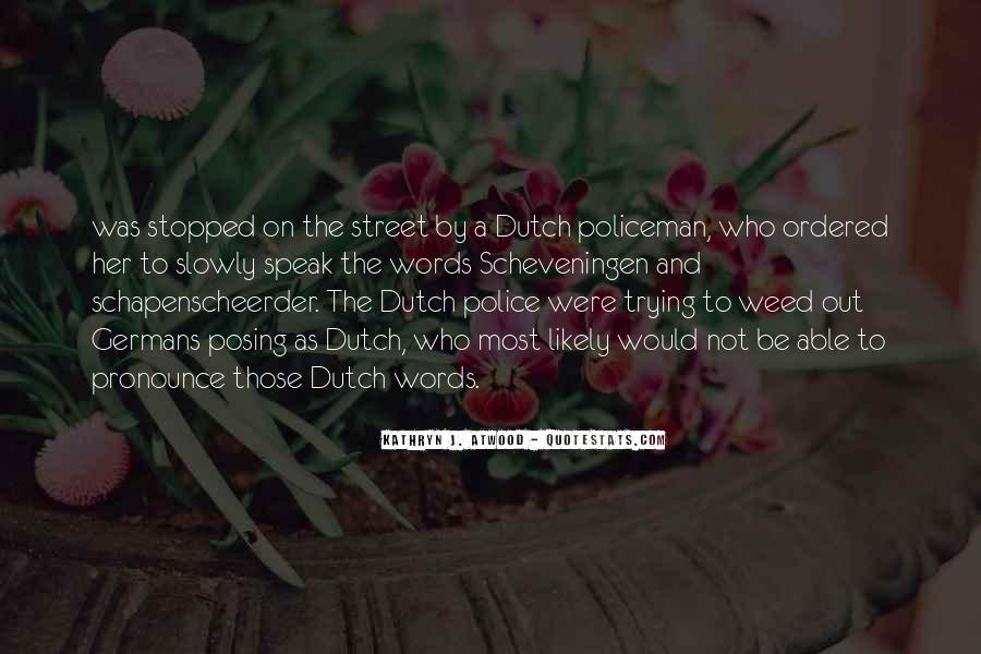 Quotes About The Dutch #903295