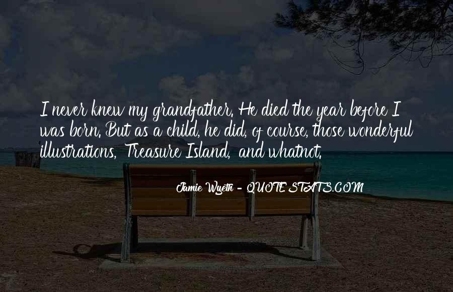 Grandfather And Child Quotes #1137322