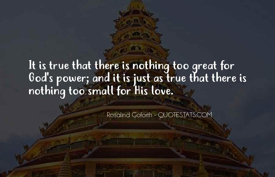 Great And Small Quotes #155784