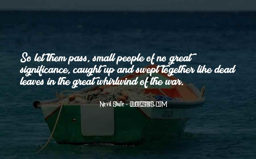 Great And Small Quotes #231950
