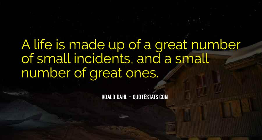 Great And Small Quotes #372981