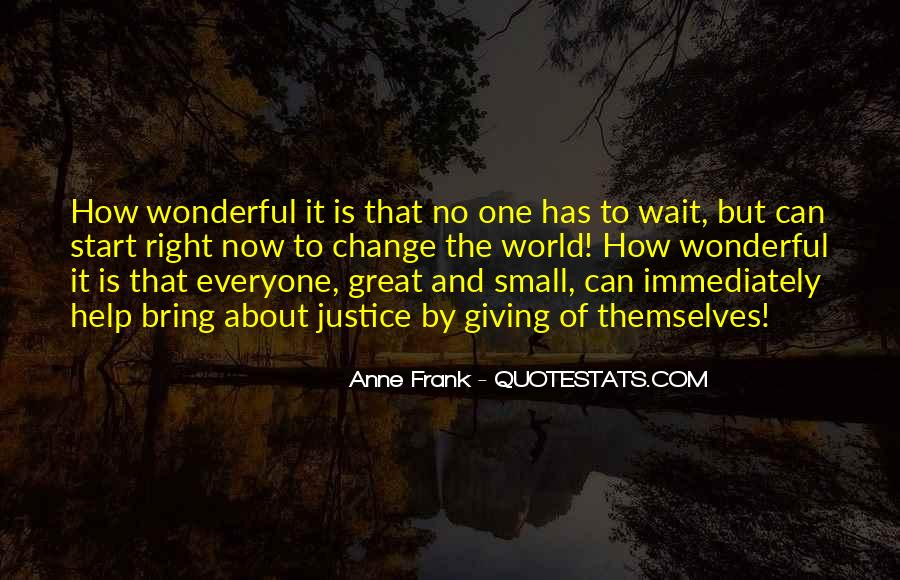 Great And Small Quotes #4643