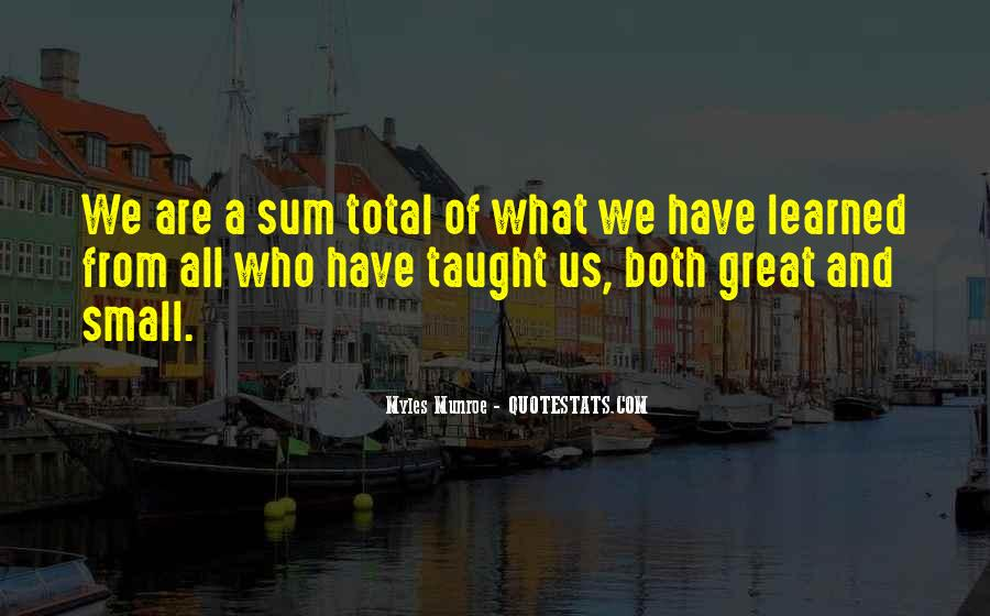 Great And Small Quotes #94577