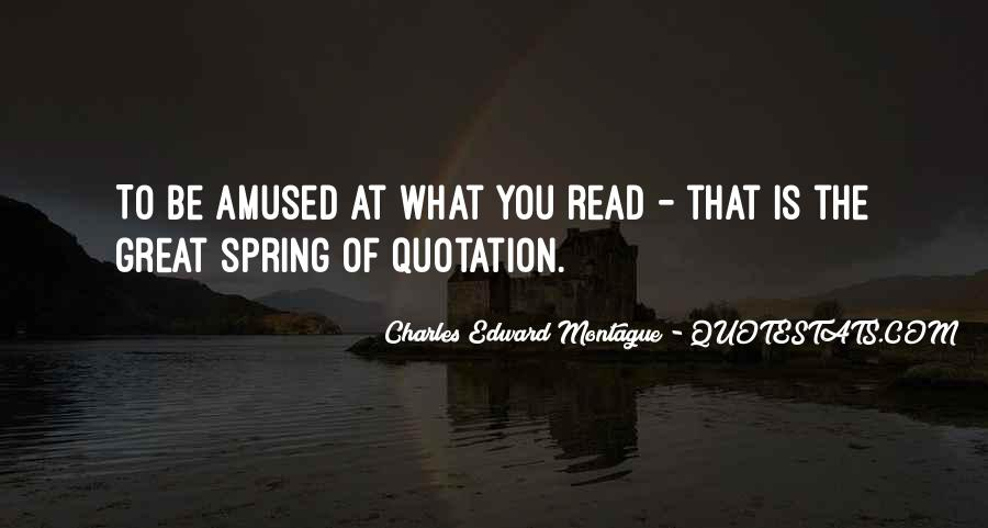 Great Charles Edward Montague Quotes #1430471