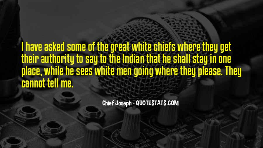 Great Chiefs Quotes #1297686