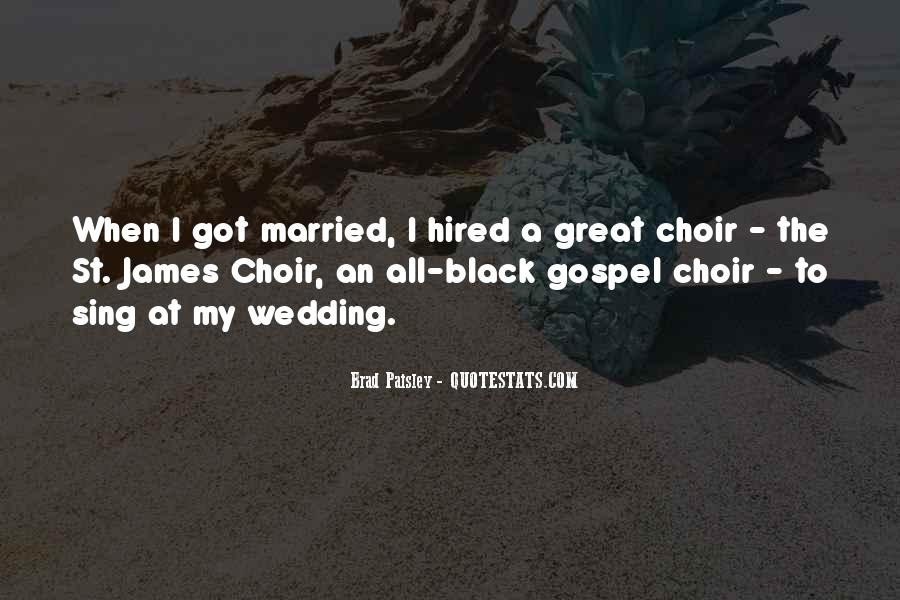 Great Choir Quotes #1661441