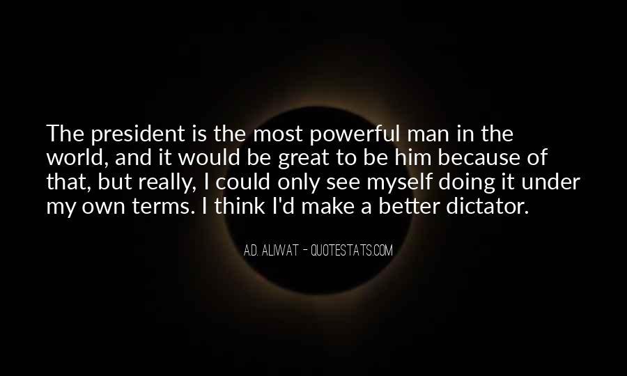 Great Dictator Quotes #1579671