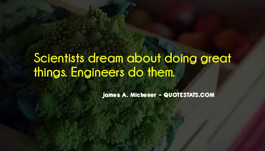 Great Engineers Quotes #1484706