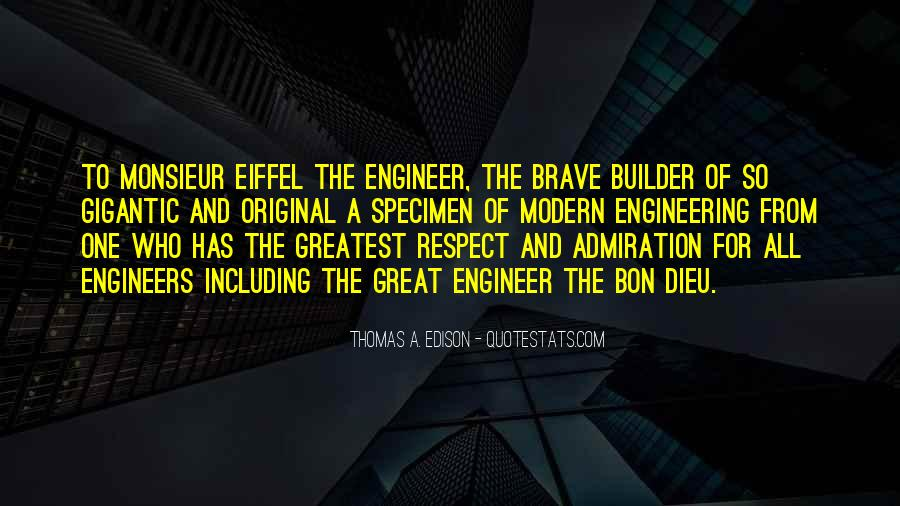 Great Engineers Quotes #722484