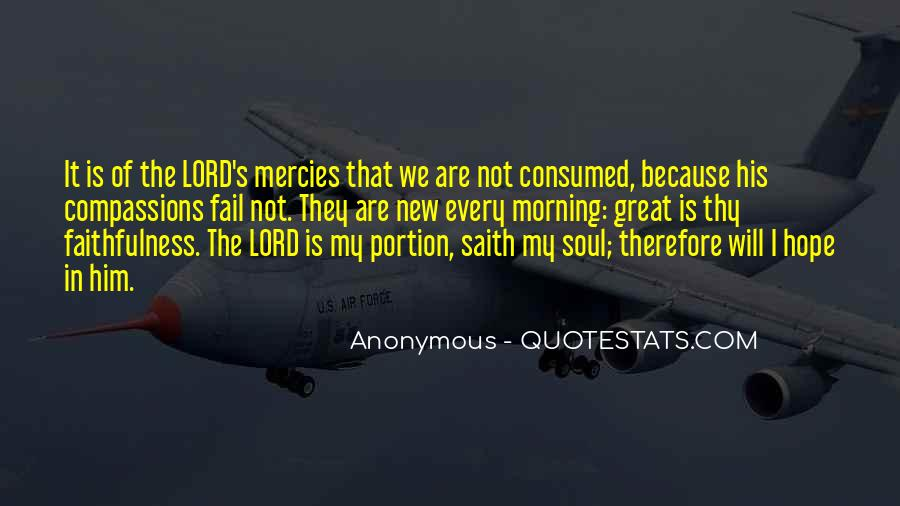 Great Is Thy Faithfulness Quotes #1005832