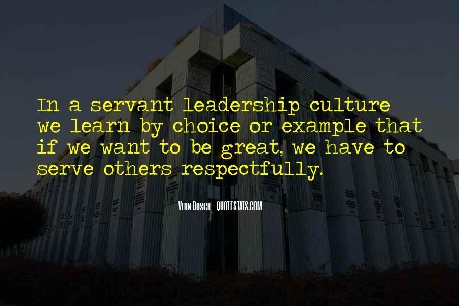 Great Leaders Serve Quotes #529321