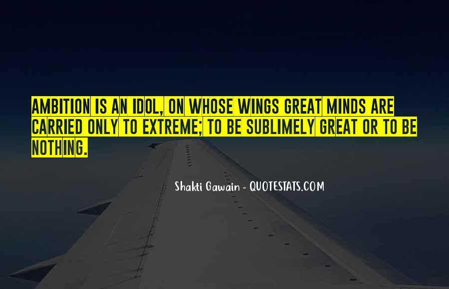 Great Minds Think Quotes #126595