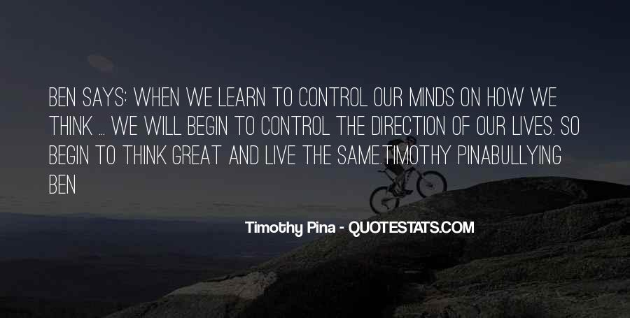 Great Minds Think Quotes #1375218
