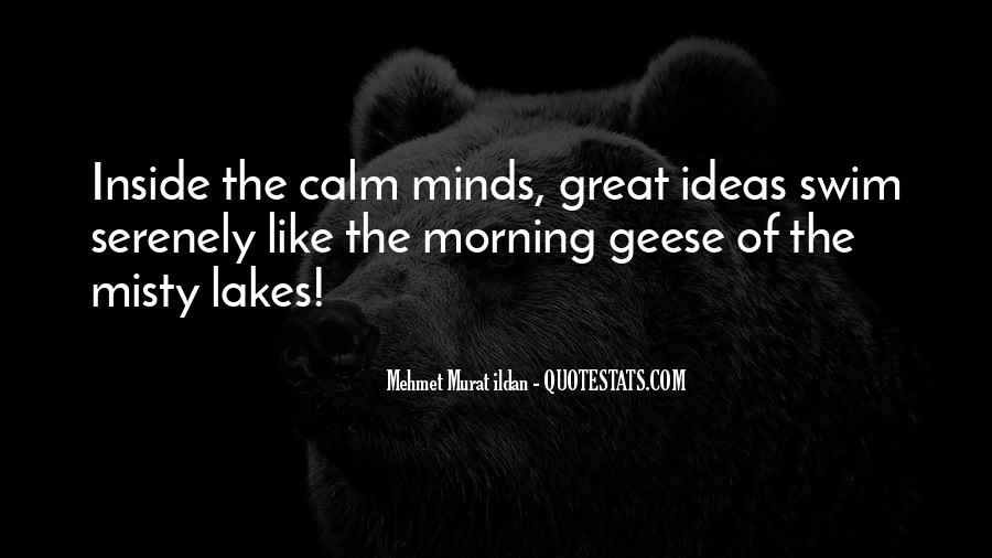 Great Minds Think Quotes #167390