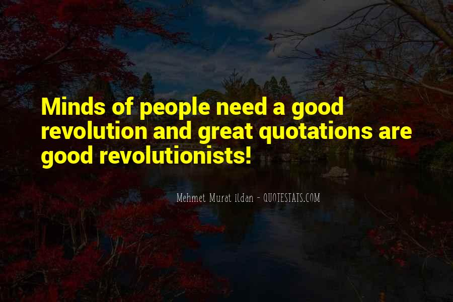 Great Minds Think Quotes #188557