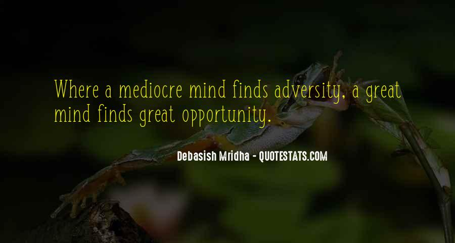 Great Minds Think Quotes #223743