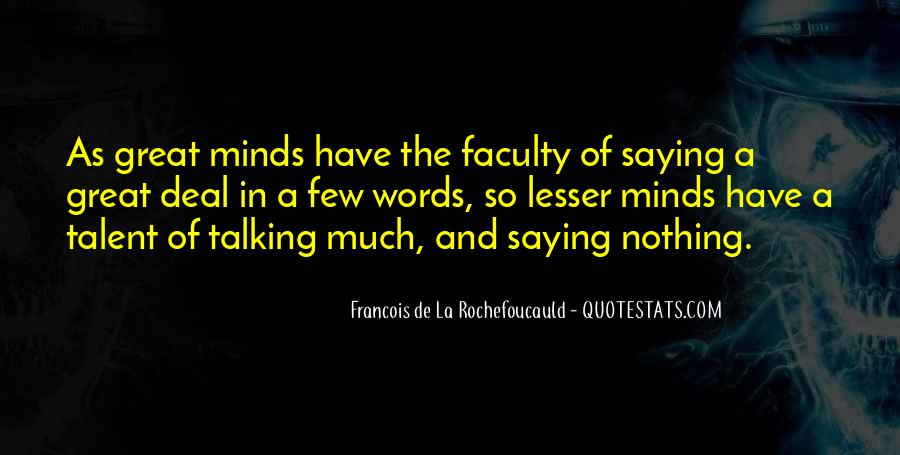 Great Minds Think Quotes #275615