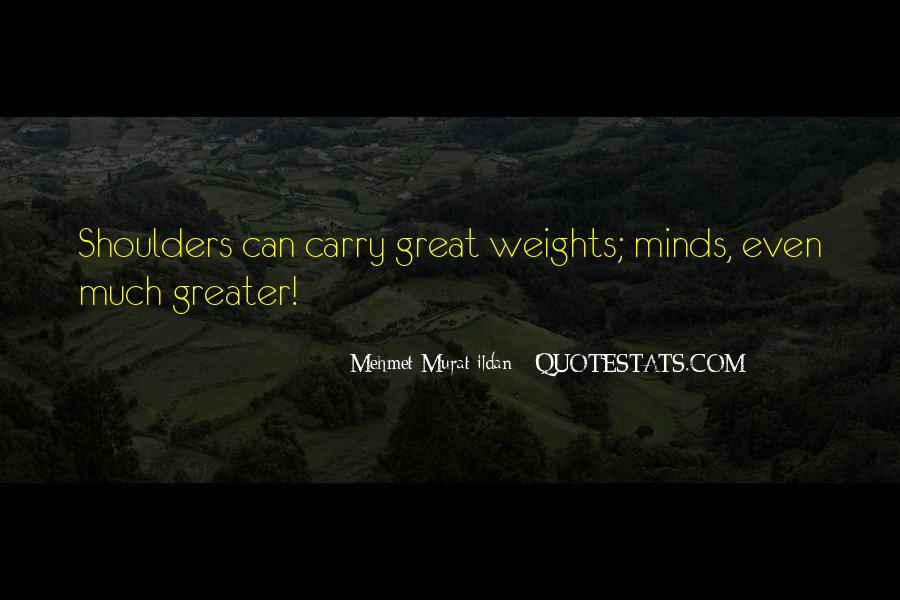 Great Minds Think Quotes #355225