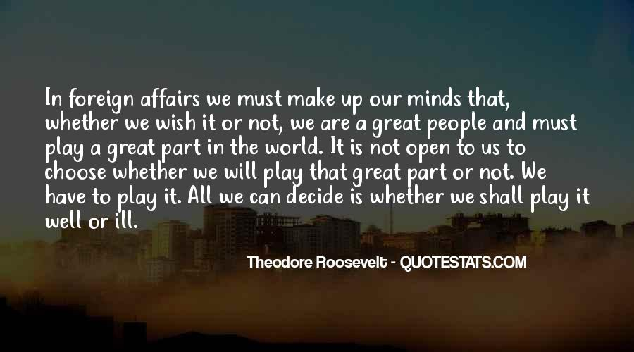 Great Minds Think Quotes #384818