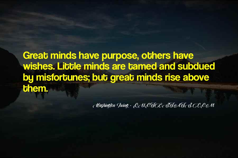 Great Minds Think Quotes #92331