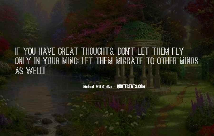 Great Minds Thoughts Quotes #1010719