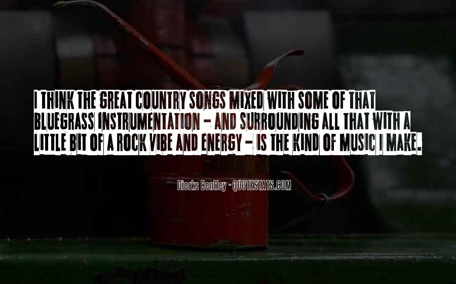 Great Rock Songs Quotes #1698998