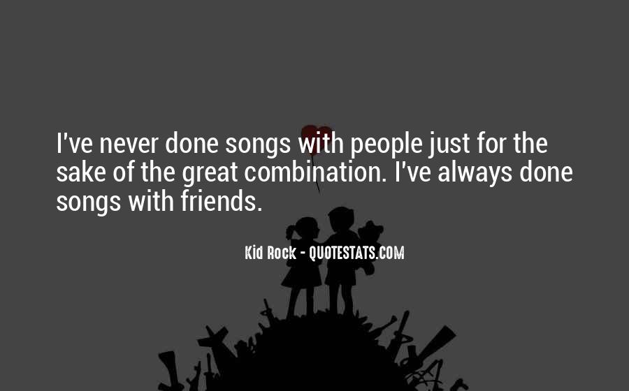 Great Rock Songs Quotes #739078