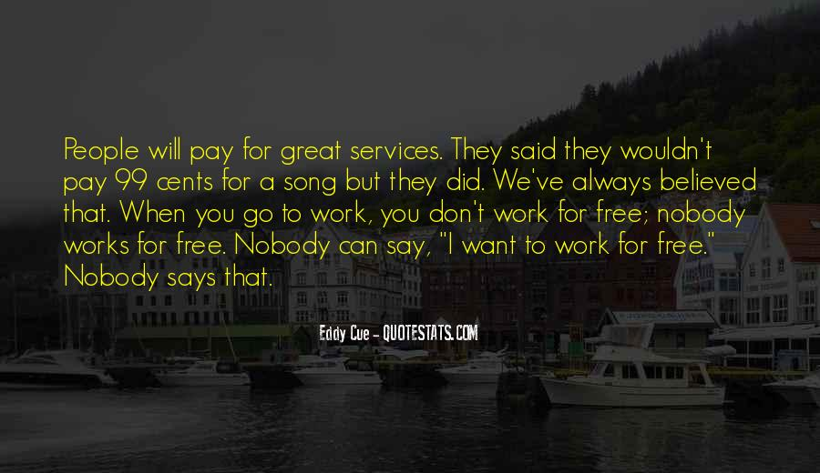 Great Says Quotes #122574