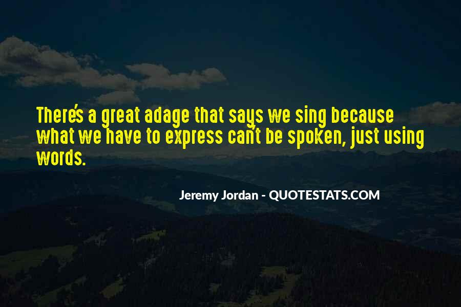 Great Says Quotes #424114