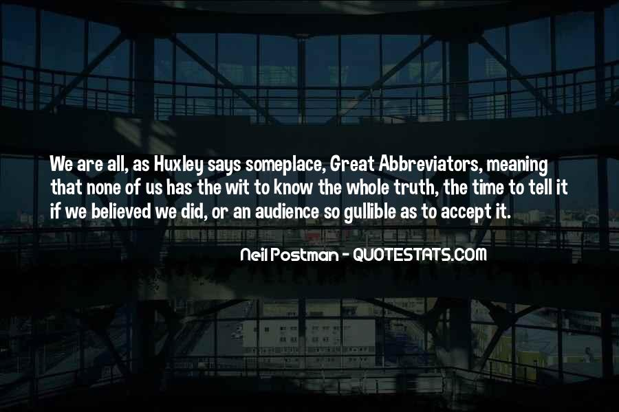 Great Says Quotes #690853