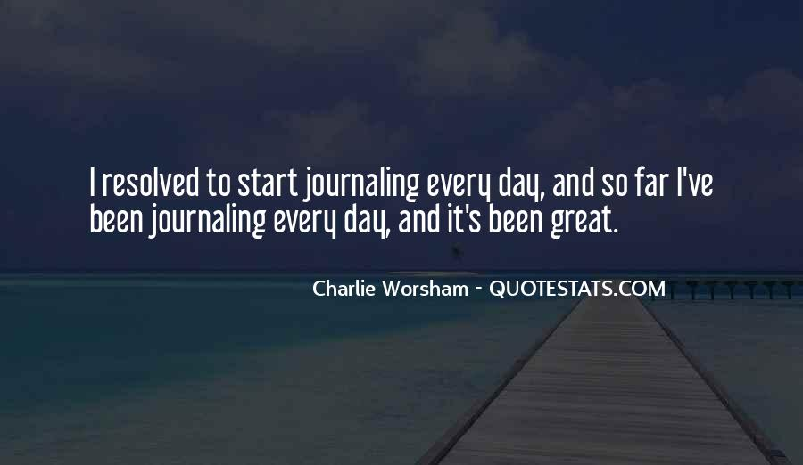 Great Start Your Day Quotes #1798494