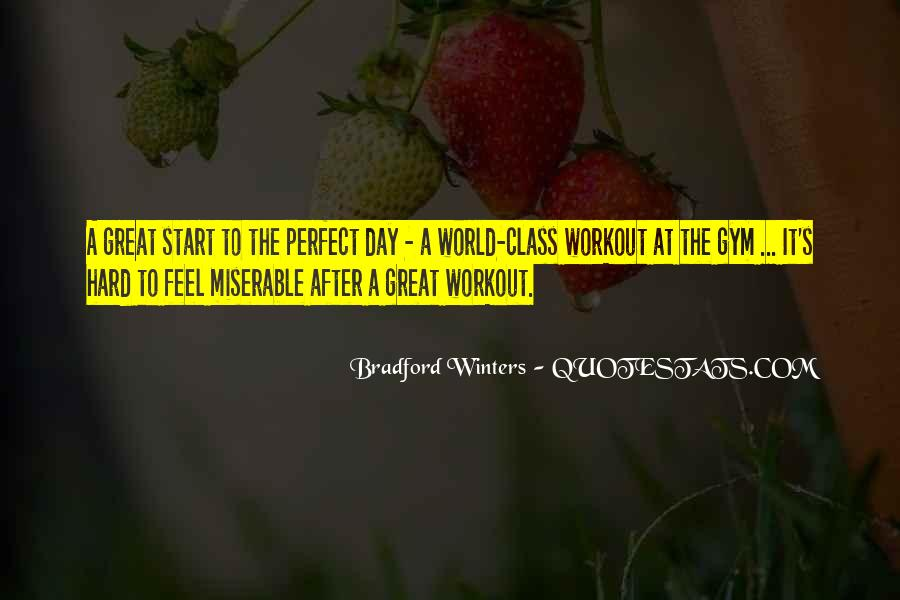 Great Start Your Day Quotes #1852321
