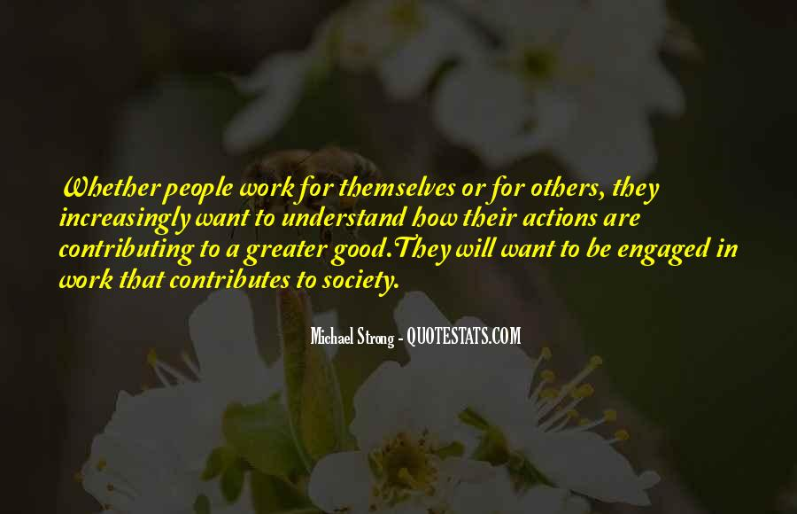 Greater Good Of Society Quotes #155888