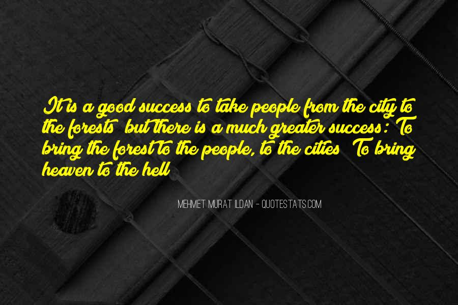 Greater Success Quotes #135226