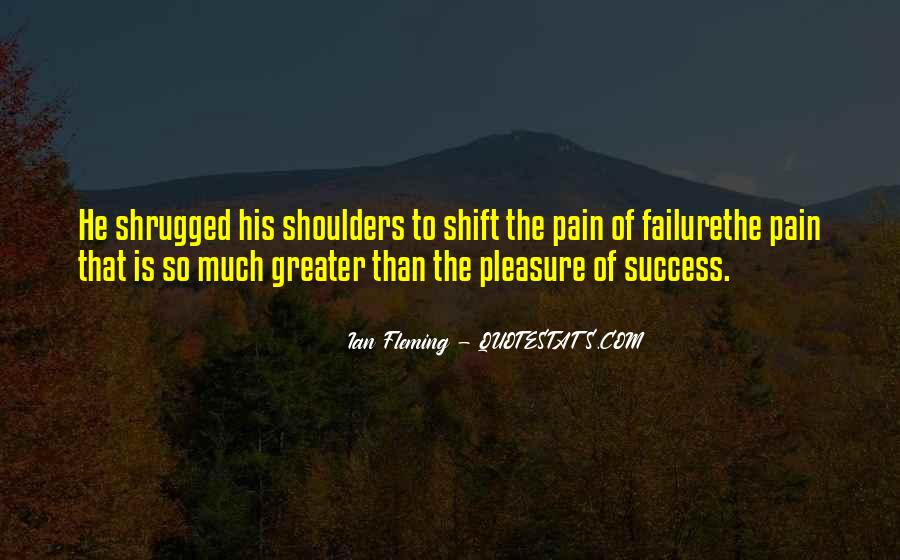 Greater Success Quotes #184506