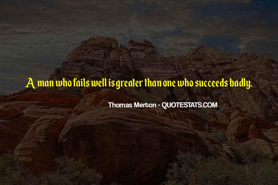 Greater Success Quotes #506492