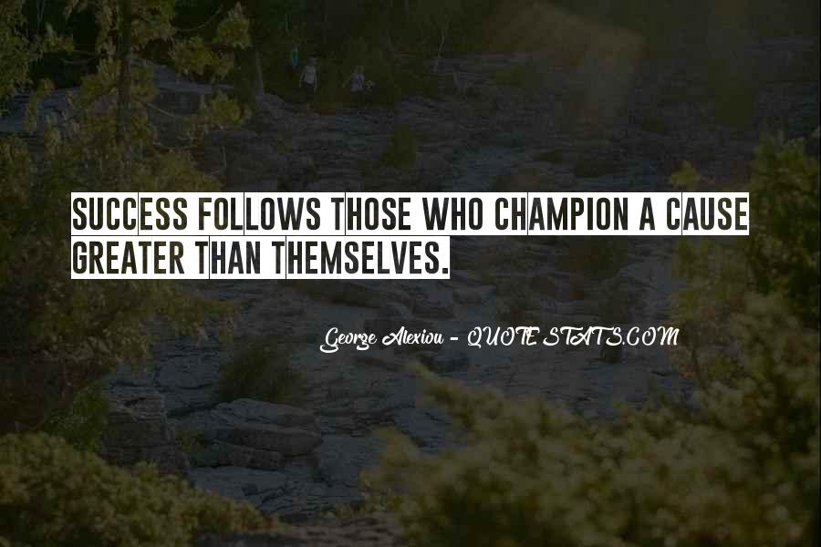 Greater Success Quotes #511643